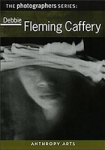 Debbie Fleming Caffery: The Photographers Series - DVD