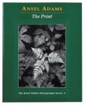 The Print by Ansel Adams (Paperback Edition)