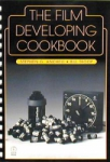 The Film Developing Cookbook Vol. 2 by Steve Anchell & Bill Troop