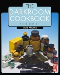 The Darkroom Cookbook 3rd Edition by Steve Anchell