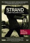 Paul Strand: Under The Dark Cloth - DVD