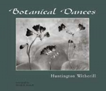 Botanical Dances by Huntington Witherill - Signed By The Author!