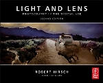 Light & Lens: Photography in the Digital Age 2nd Edition by Robert Hirsch