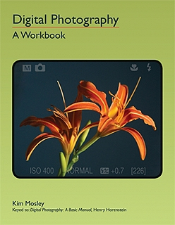 Digital Photography: A Workbook by Kim Mosley