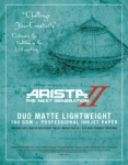 Arista-II Duo Matte Lightweight Dual Sided Inkjet Paper - 160gsm 11x17/50 Sheets
