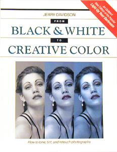 From B&W To Creative Color by Jerry Davidson