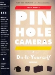 Pinhole Cameras: A Do-It-Yourself Guide By Chris Keeney