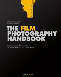 The Film Photography Handbook By Chris Marquardt, Monika Andrae