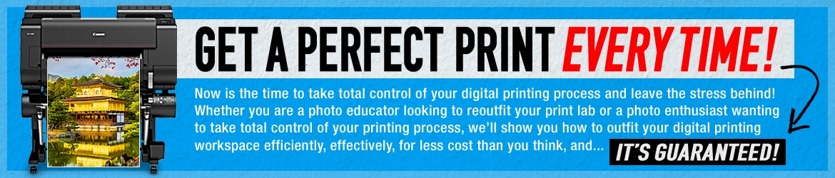 Get a Perfect Print Every time!